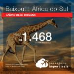 BAIXOU!!! Promoção de Passagens para a <b>África do Sul: Joanesburgo ou Cape Town</b>! A partir de R$ 1.468, ida e volta, COM TAXAS!