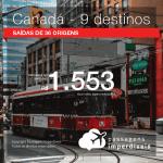 Passagens em promoção para o CANADÁ:  Montreal, Quebec, Toronto, Vancouver e mais! Valores a partir de R$ 1.553, ida e volta, C/ TAXAS! Em Até 12x sem Juros!