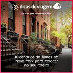 10 cenários de filmes em Nova York para colocar no seu roteiro