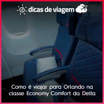Como é viajar para Orlando na classe Economy Comfort da Delta?