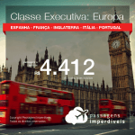Passagens em <b>CLASSE EXECUTIVA</b> para a <b>EUROPA: Espanha, França, Inglaterra, Itália ou Portugal</b>! A partir de R$ 4.412, ida e volta, C/ TAXAS! Datas até 2019!