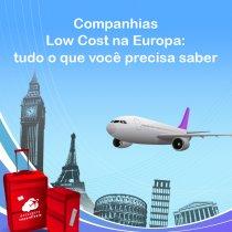 Companhias Low Cost na Europa: tudo o que você precisa saber