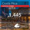 Passagens em promoção para a Costa Rica: San Jose, com valores a partir de R$ 1.445, ida e volta, C/ TAXAS!