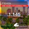 Promoção de Passagens para a <b>FLÓRIDA: Miami, Orlando, Fort Lauderdale ou Tampa</b>, saindo de Fortaleza a partir de R$ 1.145! Saindo do RJ ou outras origens a partir de R$ 1.519! Ida e volta, C/ TAXAS!