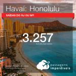 Seleção de Passagens para o <b>HAVAÍ: Honolulu</b>! A partir de R$ 3.257, ida e volta, COM TAXAS INCLUÍDAS, em até 10x SEM JUROS! Datas até 2019! Saídas do RJ ou SP!