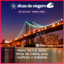 Nova York à noite: dicas de bares, jazz, rooftops e baladas