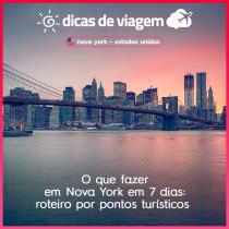 O que fazer em Nova York em 7 dias: roteiro por pontos turísticos