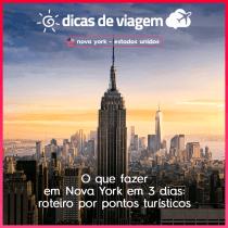 O que fazer em Nova York em 3 dias: roteiro por pontos turísticos