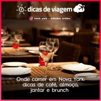 Onde comer em Nova York: dicas de café, almoço, jantar e brunch