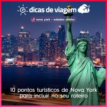 10 pontos turísticos de Nova York para incluir no seu roteiro