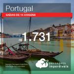 BAIXOU!!! Passagens para <b>Portugal: Faro, Lisboa, Porto</b>! A partir de R$ 1.731, ida e volta, COM TAXAS INCLUÍDAS!