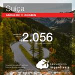 Promoção de Passagens para a <b>SUIÇA: Basel, Genebra, Zurique</b>! A partir de R$ 2.056, ida e volta, COM TAXAS!