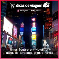 Times Square em Nova York: dicas de atrações, lojas e hotéis