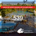 Promoção de PASSAGEM + HOTEL para <b>SÃO PAULO: Olímpia</b>! A partir de R$ 539, por pessoa, com taxas, em até 10x SEM JUROS! Datas até 2019!
