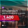 Promoção de Passagens para <b>AMSTERDAM</b>! A partir de R$ 1.400, ida e volta, COM TAXAS, em até 10x SEM JUROS! Datas para viajar até 2019!