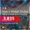 PASSAGEM + HOTEL para <b>DUBAI</b>! A partir de R$ 3.835, por pessoa, com taxas, em até 10x SEM JUROS! Datas até 2019!