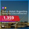 Promoção de PASSAGEM + HOTEL 4 ESTRELAS para a <b>ARGENTINA: Buenos Aires</b>! A partir de R$ 1.359, por pessoa, com taxas, em até 10x SEM JUROS!