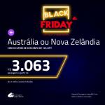 BLACK FRIDAY 2018: Passagens para a <b>AUSTRÁLIA ou NOVA ZELÂNDIA – Escolha 1 entre: Brisbane, Melbourne, Sydney, Auckland ou Christchurch</b>! A partir de R$ 3.063, ida e volta, C/ TAXAS! Saídas do RJ ou SP!