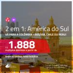Seleção de Passagens 2 em 1: <b>Colômbia + Bolívia, Chile, Peru</b> – Escolha entre: <b>Cartagena ou San Andres + Santa Cruz de La Sierra, Santiago, Bogotá, Cusco ou Lima</b>! A partir de R$ 1.888, todos os trechos, C/ TAXAS!