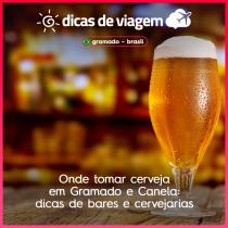 Onde tomar cerveja em Gramado e Canela: dicas de bares e cervejarias