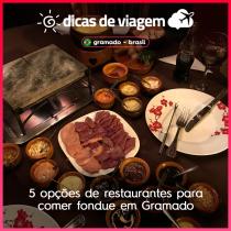 5 opções de restaurantes para comer fondue em Gramado