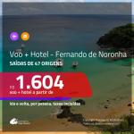 Promoção de PASSAGEM + HOTEL para <b>FERNANDO DE NORONHA</b>! A partir de R$ 1.604, por pessoa, c/ taxas!