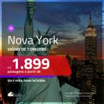 Promoção de Passagens para <b>Nova York</b>! A partir de R$ 1.899, ida e volta, c/ taxas!