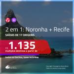 Passagens 2 em 1 – <b>Fernando de Noronha + Recife</b>! A partir de R$ 1.135, todos os trechos, c/ taxas!