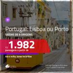 Promoção de Passagens para <b>PORTUGAL: Lisboa ou Porto</b>! A partir de R$ 1.982, ida e volta, c/ taxas!