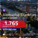 Promoção de Passagens para a <b>ALEMANHA: Frankfurt</b>! A partir de R$ 1.765, ida e volta, c/ taxas!