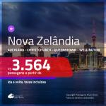 Seleção de Passagens para a <b>NOVA ZELÂNDIA: Auckland, Christchurch, Queenstown ou Wellington</b>! A partir de R$ 3.564, ida e volta, c/ taxas!
