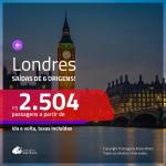 Promoção de Passagens para <b>LONDRES</b>! A partir de R$ 2.504, ida e volta, c/ taxas!