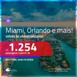 Promoção de Passagens para <b>MIAMI, ORLANDO, FORT LAUDERDALE OU PALM BEACH</b>! A partir de R$ 1.254, ida e volta, c/ taxas!