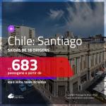 Promoção de Passagens para o <b>CHILE: Santiago</b>! A partir de R$ 683, ida e volta, c/ taxas!
