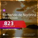Promoção de Passagens para <b>FERNANDO DE NORONHA</b>! A partir de R$ 823, ida e volta, c/ taxas!