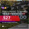Promoção de PASSAGEM + HOTEL para <b>GRAMADO</b>! A partir de R$ 527, por pessoa, c/ taxas!
