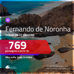 Promoção de Passagens para <b>FERNANDO DE NORONHA</b>! A partir de R$ 769, ida e volta, c/ taxas!