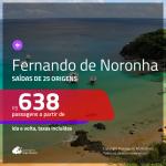 Promoção de Passagens para <b>FERNANDO DE NORONHA</b>! A partir de R$ 638, ida e volta, c/ taxas!