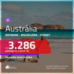 Promoção de Passagens para a <b>AUSTRÁLIA: Brisbane, Melbourne ou Sydney</b>! A partir de R$ 3.286, ida e volta, c/ taxas!