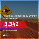 Seleção de Passagens para a <b>AUSTRÁLIA: Melbourne ou Sydney</b>! A partir de R$ 3.342, ida e volta, c/ taxas!