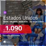 Promoção de Passagens para <b>MIAMI, ORLANDO, LAS VEGAS, NOVA YORK, SAN FRANCISCO ou FORT LAUDERDALE</b>! A partir de R$ 1.090, ida e volta, c/ taxas!