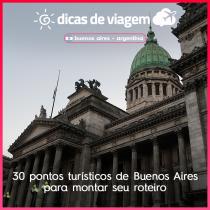 30 pontos turísticos de Buenos Aires para montar seu roteiro