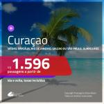 Promoção de Passagens para <b>CURAÇAO</b>! A partir de R$ 1.596, ida e volta, c/ taxas!