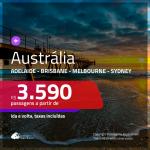 Passagens para a <b>AUSTRÁLIA: Adelaide, Brisbane, Melbourne ou Sydney</b>! A partir de R$ 3.590, ida e volta, c/ taxas!