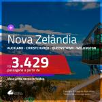 Passagens para a <b>NOVA ZELÂNDIA: Auckland, Christchurch, Queenstown ou Wellington</b>! A partir de R$ 3.429, ida e volta, c/ taxas!