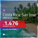 Promoção de Passagens para a <b>COSTA RICA: San Jose</b>! A partir de R$ 1.476, ida e volta, c/ taxas!