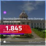 Promoção de Passagens para a <b>REPÚBLICA DOMINICANA: Santo Domingo</b>! A partir de R$ 1.845, ida e volta, c/ taxas!