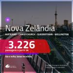 Passagens para a <b>NOVA ZELÂNDIA: Auckland, Christchurch, Queenstown ou Wellington</b>! A partir de R$ 3.226, ida e volta, c/ taxas!