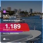 Promoção de Passagens para <b>MIAMI</b>! A partir de R$ 1.189, ida e volta, c/ taxas!