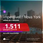 IMPERDÍVEL!!! Passagens para <b>NOVA YORK</b>, com valores a partir de R$ 1.511, ida e volta, c/ taxas!